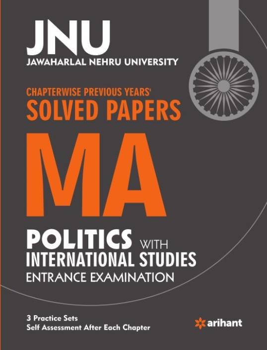 JNU - Chapterwise Previous Years' Solved Papers MA Politics with  International Studies Entrance Examination Third Edition