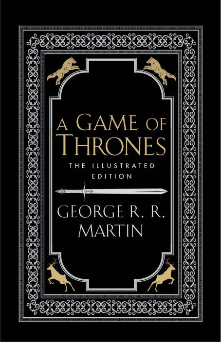 GAME OF THRONES - ILLUSTRATED EDITION