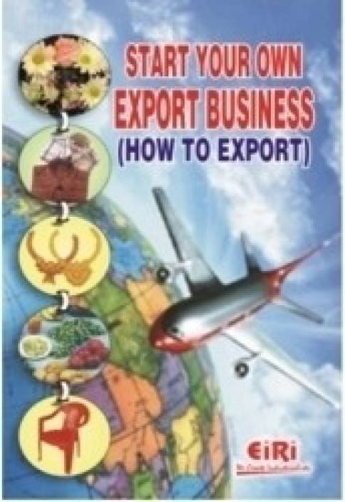 Start Your Own Export Business (How To Export) (2nd Edition