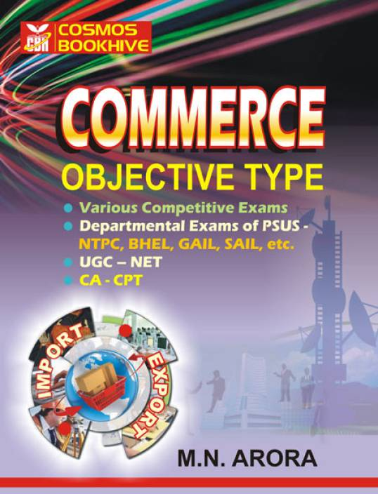 OBJECTIVE Commerce for CA CPT & DEPT. EXAMS BHEL, NTPS SAIL ETC
