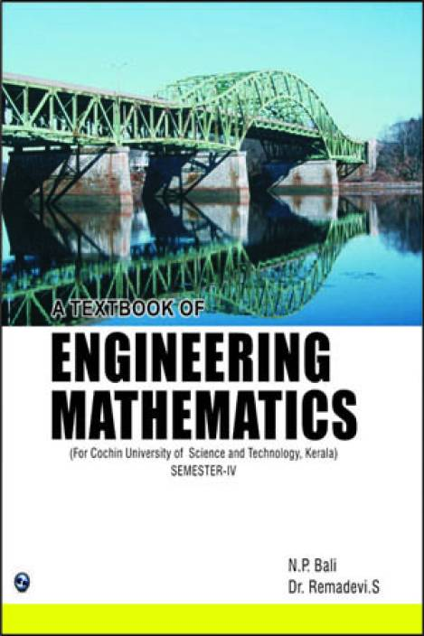 A Textbook of Engineering Mathematics (CUST, Kerala) Semester - IV 1st Edition