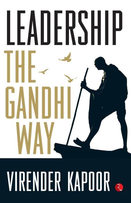 Leadership : The Gandhi Way
