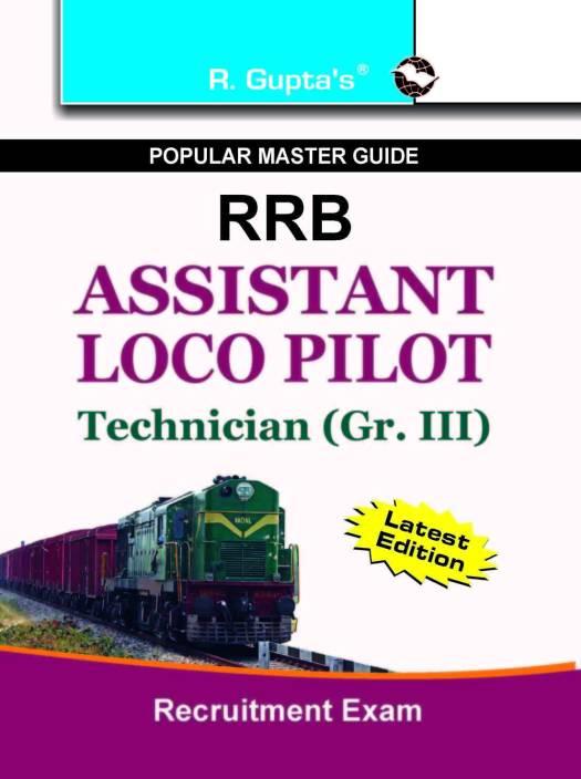RRBAssistant Loco Pilot & Technician (Gr. III) Recruitment Exam Guide