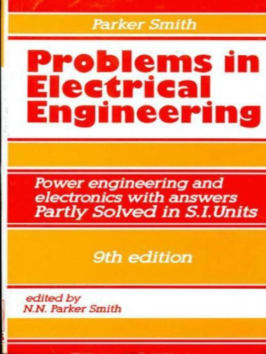 Problems in Electrical Engineering 9th Edition: Buy Problems in