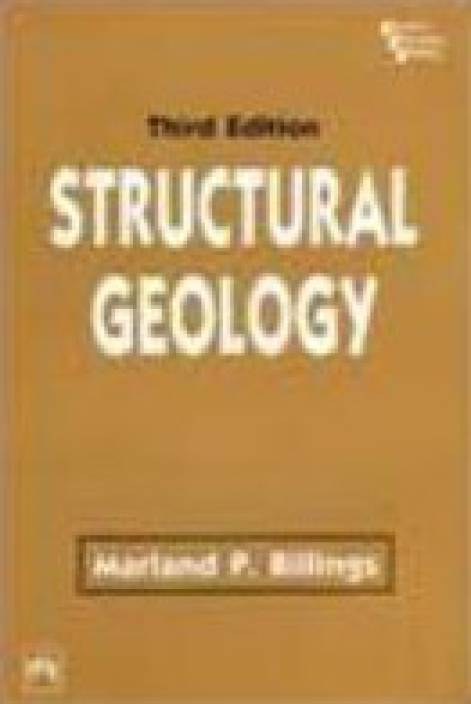 STRUCTURAL GEOLOGY, 3/E 3rd Edition