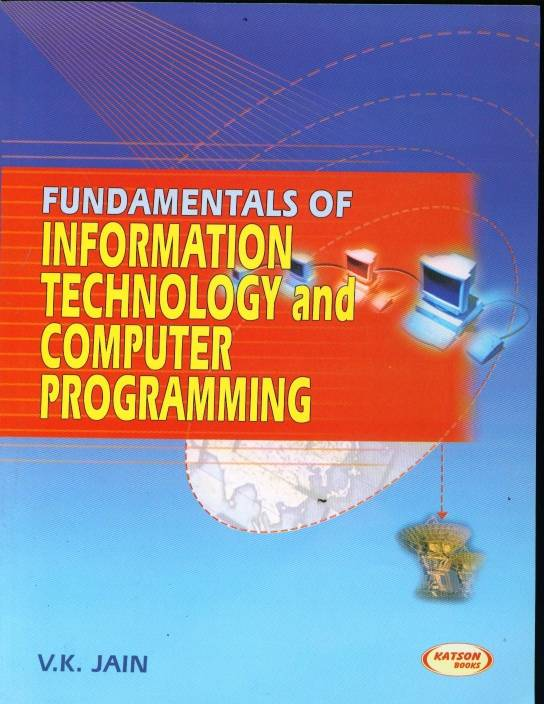 Fundamentals Of Information Technology And Computer Programming: Buy