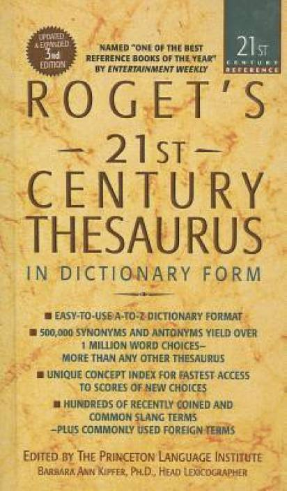 Roget's 21st Century Thesaurus: In Dictionary Form: The Essential