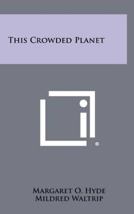 This Crowded Planet: Buy This Crowded Planet by Margaret O