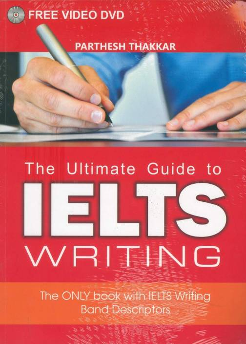 Ultimate Guide to IELTS Writing
