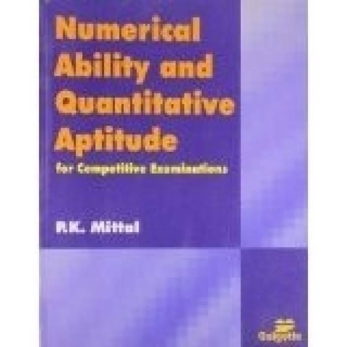 Numerical Ability and Quantitative Aptitude ; For Competitive Examinations 01 Edition