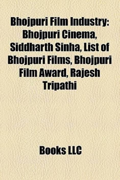 Bhojpuri Film Industry: Bhojpuri Cinema, Siddharth Sinha, List of Bhojpuri Films, Bhojpuri Film Award, Rajesh Tripathi