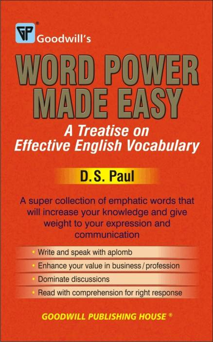 Word Power Made Easy: A Treatise on Effective English Vocabulary,1st Edition 1st Edition