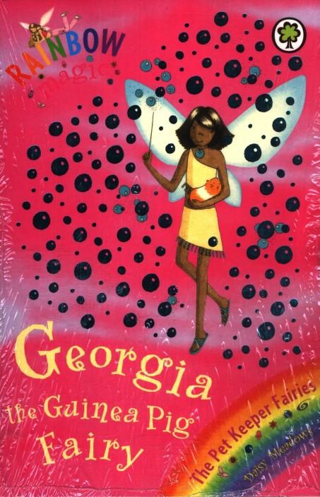 Rainbow Magic: Georgia The Guinea Pig Fairy: The Pet Keeper Fairies Book 3