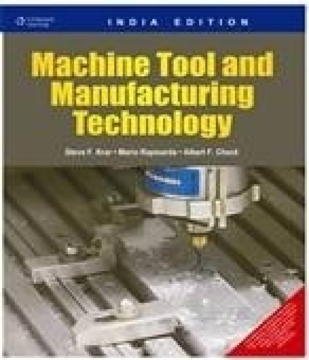 Machine Tool And Manufacturing Technology 1st Edition Buy Machine