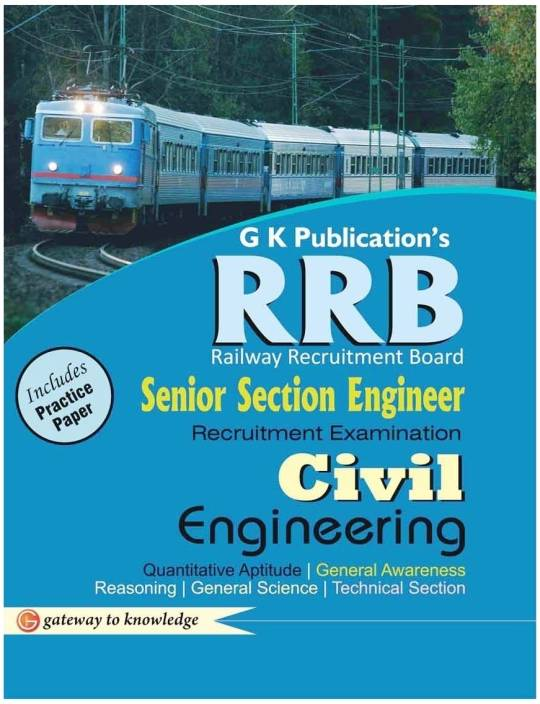 RRB Senior Section Engineer Recruitment Examination - Civil Engineering : Includes Practice Paper 3rd  Edition