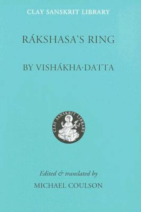 Rakshasa's Ring( Series - Clay Sanskrit Library )