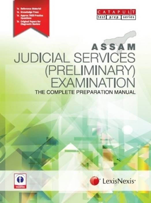 ASSAM JUDICIAL SERVICES (PRELIMINARY) EXAMINATIONTHE COMPLETE PREPARATION MANUAL 1st Edition