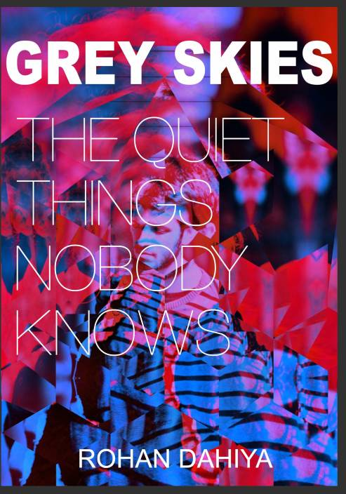 Grey Skies : The Quiet Things Nobody Knows