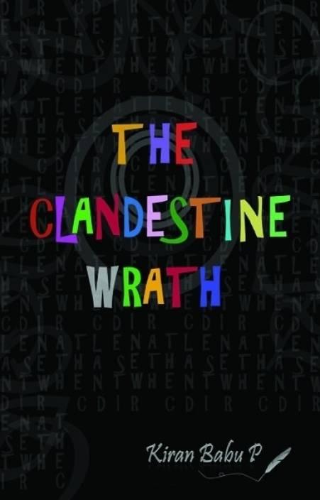 The Clandestine Wrath