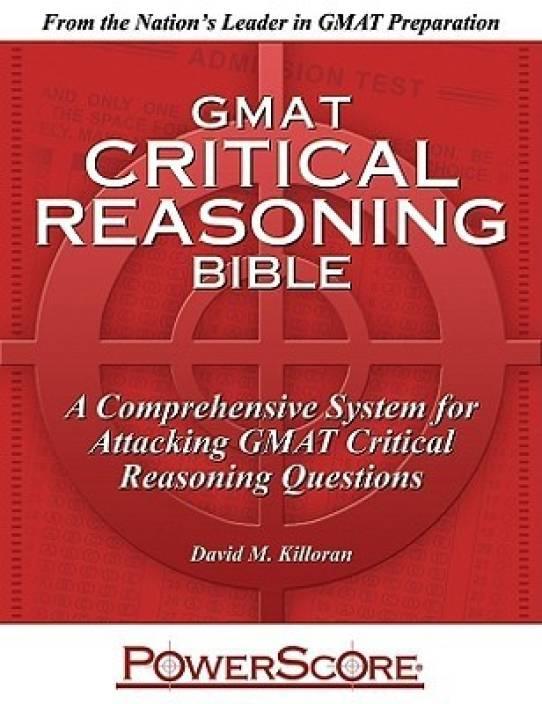 GMAT Critical Reasoning Bible 2 Edition