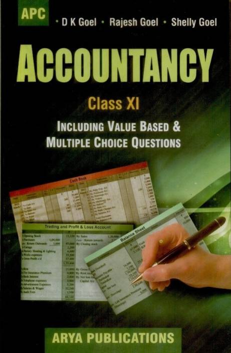 Accountancy (Class - 11) : Including Value Based & Multiple Choice  Questions 1st Edition