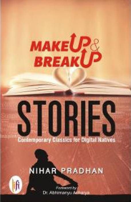 Makeup & Breakup Stories : Contemporary Classics for Digital Natives
