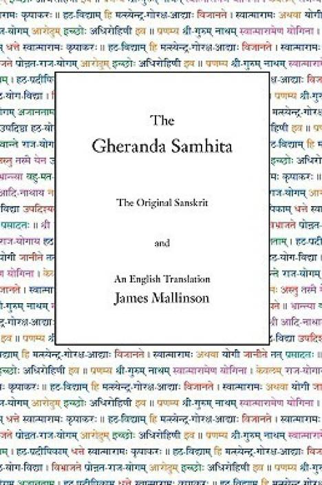 The Gheranda Samhita : The Original Sanskrit and an English Translation