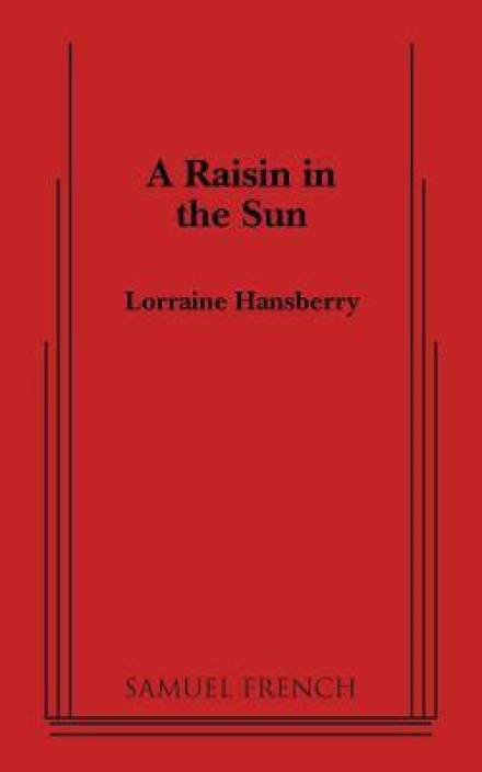 """the character of mama in a raisin in the sun by lorraine hansberry The american dream in a raisin in the sun by the most nurturing character in the play is lena """"mama in a raisin in the sun by lorraine hansberry and."""
