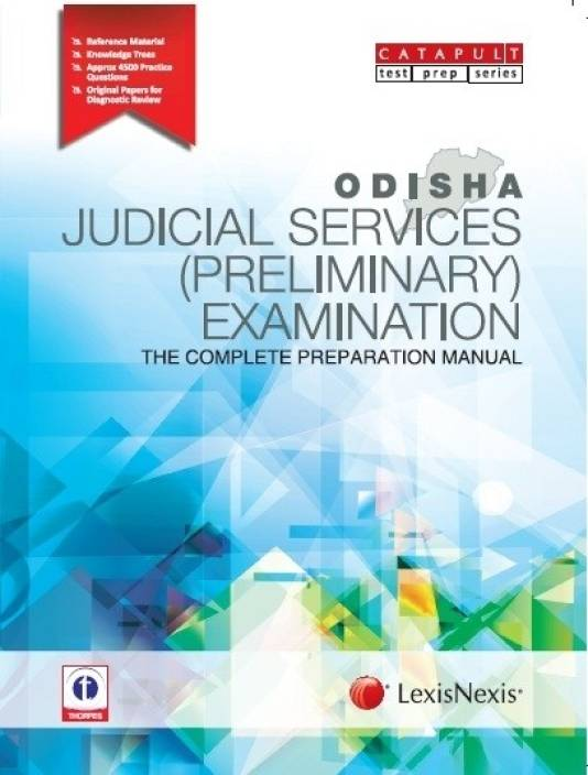 ODISHA JUDICIAL SERVICES (PRELIMINARY) EXAMINATIONTHE COMPLETE PREPARATION MANUAL 1st Edition