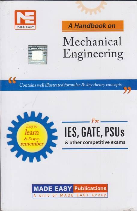 IES, GATE, PSUs: A Handbook on Mechanical Engineering