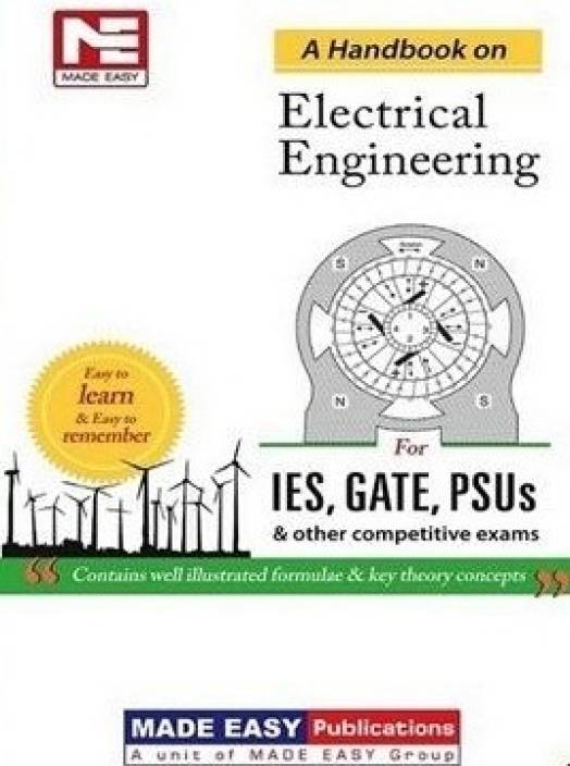 IES, GATE, PSUs: A Handbook for Electrical Engineering 1st Edition