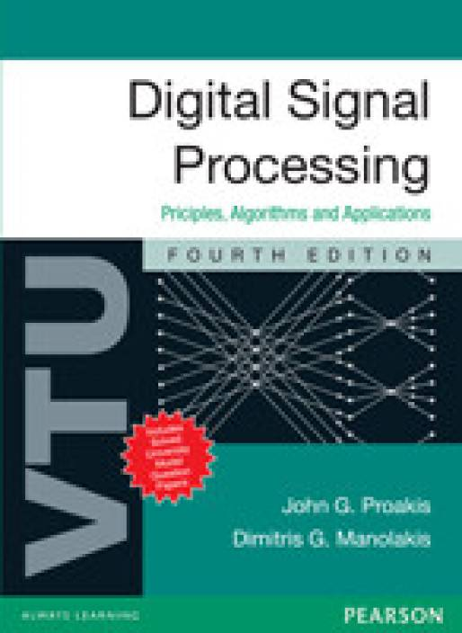 Digital Signal Processing : Principles, Algorithms and