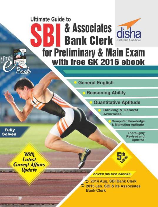 Ultimate Guide for SBI & Associates Bank Clerk Prelim & Main Exam (5th Edition) with FREE GK 2016 ebook
