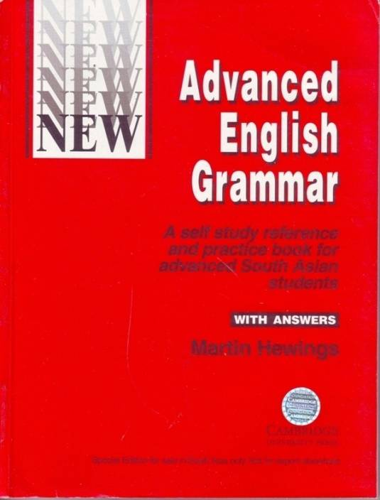 Advanced English Grammar: A Self Study Reference and