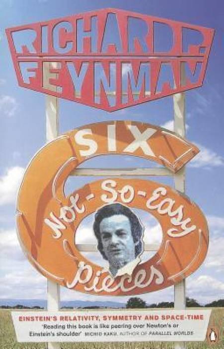 Six Not So Easy Pieces Einsteins Relativity Symmetry Ande Time English Paperback Richard P Feynman