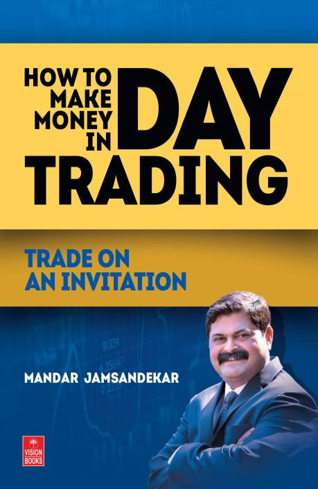 How to Make Money in Day Trading : Trade on an Invitation