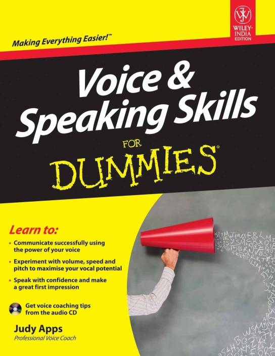 Voice & Speaking Skills For Dummies: Making Everything Easier!