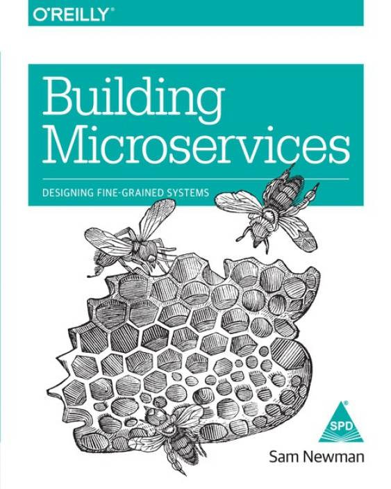 Building Microservices: Designing Fine-Grained System: Buy Building