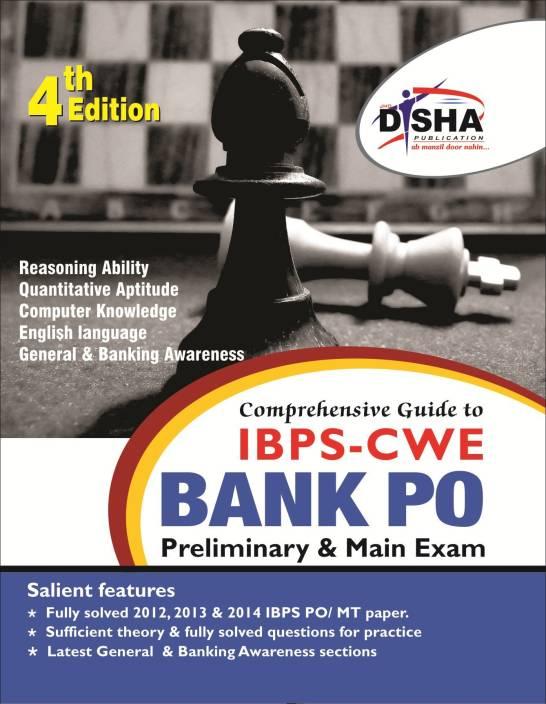 Comprehensive Guide to IBPS-CWE Bank PO/ MT Prelim + Main Exam (4th Edition) 4 Edition