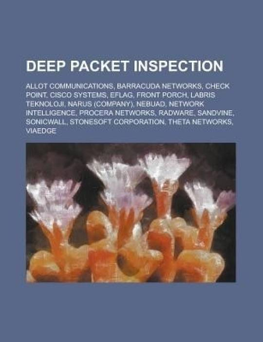 Deep Packet Inspection: Cisco Systems, Nebuad, Deep Packet