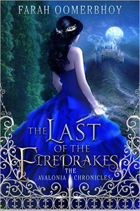 The Last of the Firedrakes - Book 1 of the Avalonia Chronicles