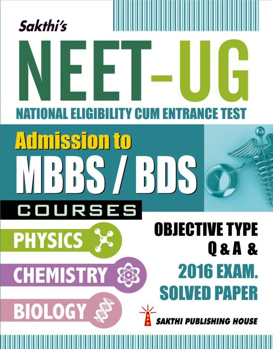 NEET UG (MBBS/ BDS) - Physics, Chemistry, Biology Objective Type Q & A