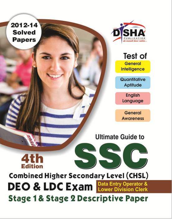 SSC Combined Higher Secondary Level (CHSL) Guide for DEO & LDC 1st & 2nd Stage Descriptive Paper 4th Edition 4 Edition