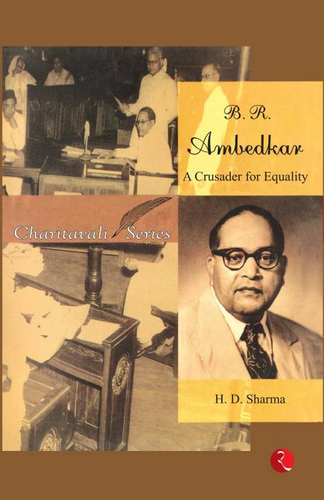 B. R. Ambedkar - A Crusader for Equality