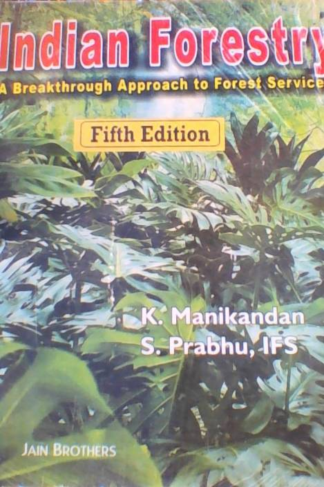 Indian Forestry : A Breakthrough Approach to Forest Service 5 Edition