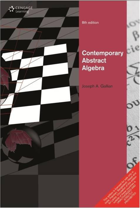 Contemporary Abstract Algebra 8th Edition: Buy Contemporary