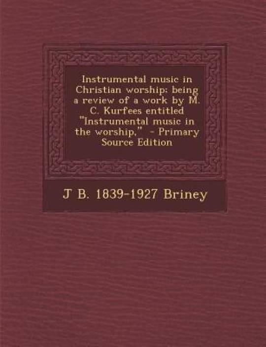 Instrumental Music in Christian Worship