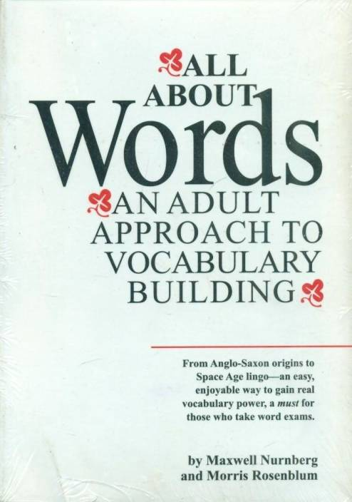 0ad818661945 All About Words: An Adult Approach to Vocabulary Building 1st Edition  (English, Paperback, Maxwell Nurnberg, Dr. Morris Rosenblum)