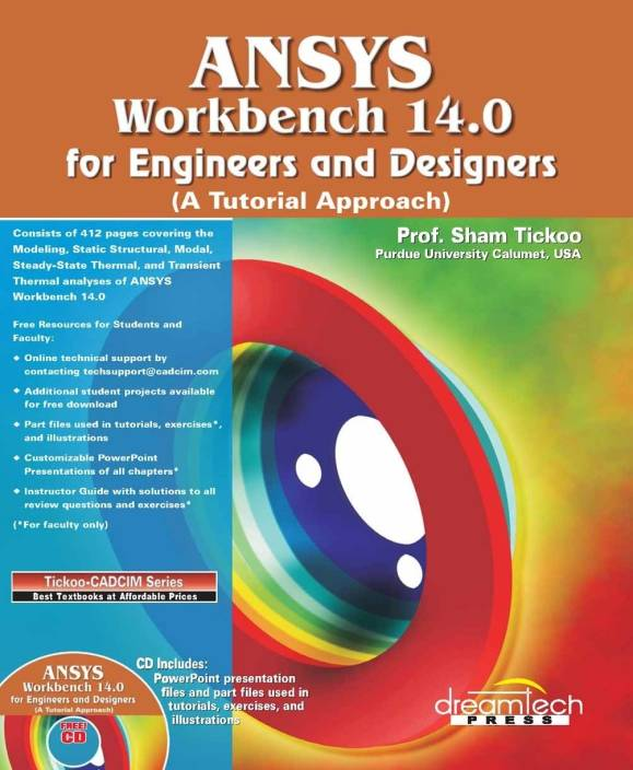 Ansys Workbench 14 0 for Engineers and Designers: A Tutorial