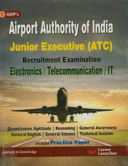 Guide to Airport Authority of India Junior Executive ATC/ Electronics 2015 Edition